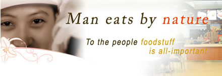 Man eats by Nature! To the people, foodstuff is all-important